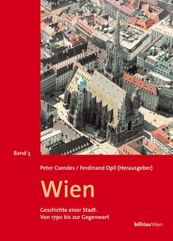 Wien – Geschichte einer Stadt (Band 3) von Opll,  Ferdinand