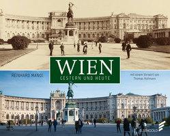 Wien gestern und heute von Hofmann,  Thomas, Mandl,  Reinhard