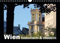 Wien – historisch und modern (Wandkalender 2019 DIN A4 quer) von Lacher,  Ingrid