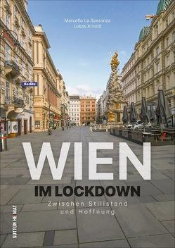 Wien im Lockdown von La Speranza,  Marcello