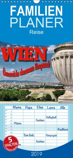 Wien – Österreichs charmante Hauptstadt – Familienplaner hoch (Wandkalender 2019 , 21 cm x 45 cm, hoch) von Bartruff,  Thomas
