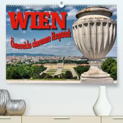 Wien – Österreichs charmante Hauptstadt (Premium, hochwertiger DIN A2 Wandkalender 2021, Kunstdruck in Hochglanz) von Bartruff,  Thomas