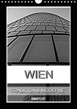 Wien, Tradition und Moderne (Wandkalender 2019 DIN A4 hoch) von Plesky,  Roman