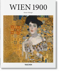 Wien um 1900 von Metzger,  Rainer