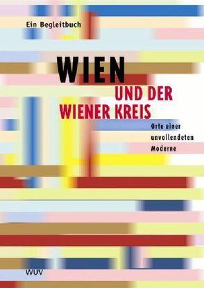 Wien und der Wiener Kreis von Thurm,  Volker