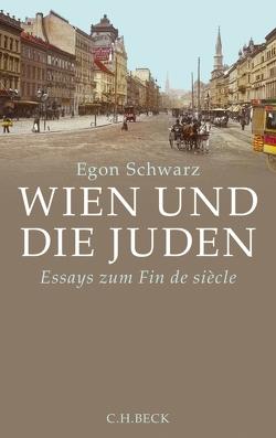 Wien und die Juden von Schwarz,  Egon