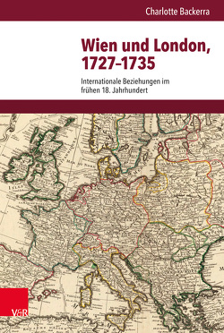 Wien und London, 1727–1735 von Backerra,  Charlotte