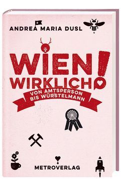 Wien wirklich von Dusl,  Andrea Maria