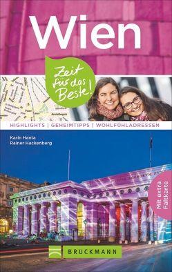 Wien – Zeit für das Beste von Hackenberg,  Rainer, Hanta,  Karin