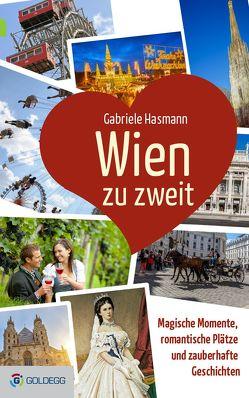 Wien zu zweit von Hasmann,  Gabriele