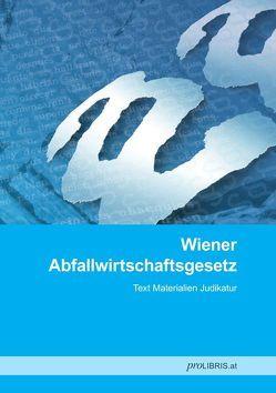 Wiener Abfallwirtschaftsgesetz von proLIBRIS VerlagsgesmbH