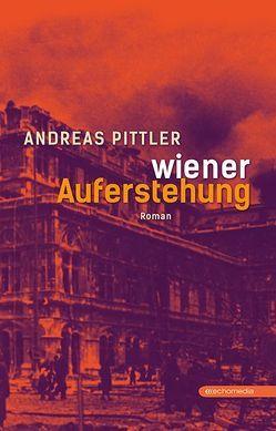Wiener Auferstehung von Pittler,  Andreas