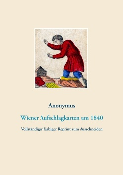 Wiener Aufschlagkarten (Wahrsagekarten, Lenormandkarten, Orakelkarten) von Anonymus,  Anonymus