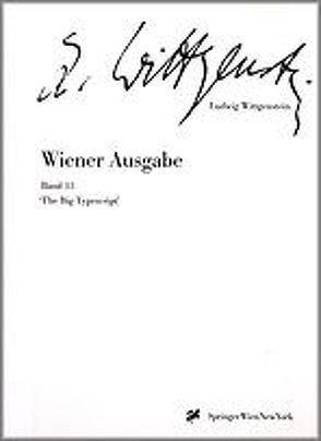 Wiener Ausgabe. 15 Bände, 6 Registerbände, 1 Einführungsband / Wiener Ausgabe von Nedo,  Michael, Wittgenstein,  Ludwig
