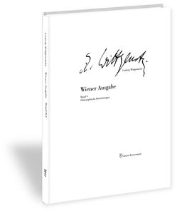 Wiener Ausgabe von Nedo,  Michael, Wittgenstein,  Ludwig