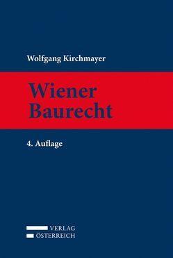 Wiener Baurecht von Kirchmayer,  Wolfgang