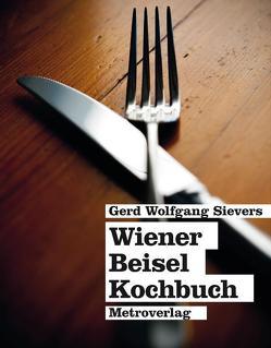 Wiener Beiselkochbuch von Sievers,  Gerd Wolfgang, Wurnig,  Christine