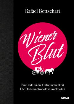 Wiener Blut von Bettschart,  Rafael