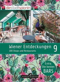 Wiener Entdeckungen 9 von StadtSpionin,  Die