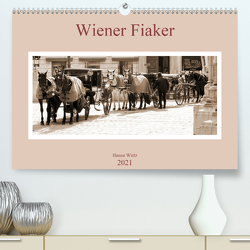Wiener Fiaker (Premium, hochwertiger DIN A2 Wandkalender 2021, Kunstdruck in Hochglanz) von Wirtz,  Hanne