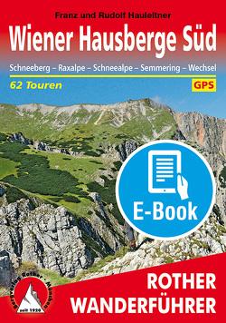 Wiener Hausberge Süd (E-Book) von Hauleitner,  Franz, Hauleitner,  Rudolf