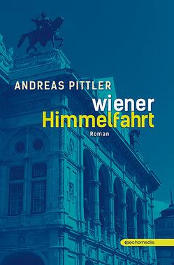 Wiener Himmelfahrt von Pittler,  Andreas
