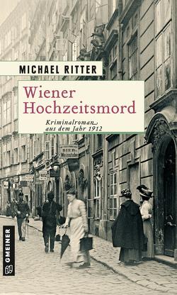 Wiener Hochzeitsmord von Ritter,  Michael