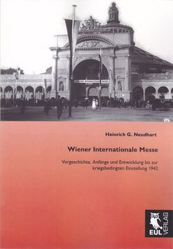 Wiener Internationale Messe von Neudhart,  Heinrich G.