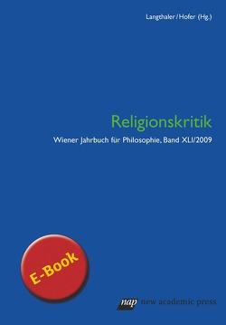 Wiener Jahrbuch für Philosophie 2009 von Hofer,  Michael, Langthaler,  Rudolf
