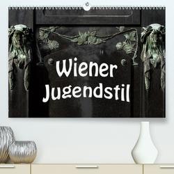 Wiener Jugendstil (Premium, hochwertiger DIN A2 Wandkalender 2020, Kunstdruck in Hochglanz) von Robert,  Boris