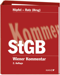 Wiener Kommentar zum Strafgesetzbuch – StGB 1. – 237. Lieferung von Höpfel,  Frank, Ratz,  Eckart