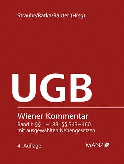Wiener Kommentar zum Unternehmensgesetzbuch – UGB inkl. 70. Lieferung + Stichwortverzeichnis von Ratka,  Thomas, Rauter,  Roman Alexander, Straube,  Manfred