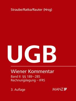 Wiener Kommentar zum Unternehmensgesetzbuch – UGB inkl. 83. Lieferung von Ratka,  Thomas, Rauter,  Roman Alexander, Straube,  Manfred