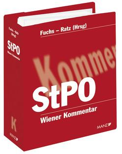 Wiener Kommentar zur Strafprozessordnung StPO 1. – 290. Lieferung von Fuchs,  Helmut, Ratz,  Eckart
