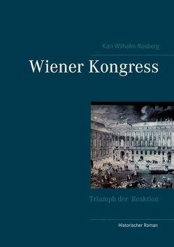 Wiener Kongress von Rosberg,  Karl-Wilhelm