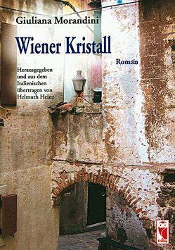 Wiener Kristall von Heinz,  Helmuth, Morandini,  Giuliana