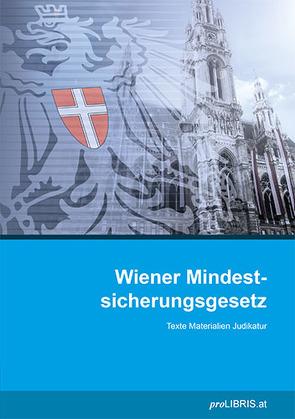 Wiener Mindestsicherungsgesetz von proLIBRIS VerlagsgesmbH