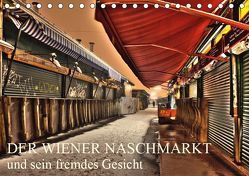 Wiener Naschmarkt und sein fremdes GesichtAT-Version (Tischkalender 2019 DIN A5 quer) von Schieder Photography aka Creativemarc,  Markus