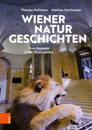 Wiener Naturgeschichten von Harzhauser,  Mathias, Hofmann,  Thomas