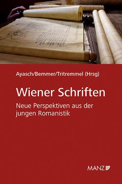 Wiener Schriften von Ayasch,  Esther, Bemmer,  Jaqueline, Tritremmel,  David