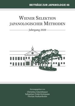 Wiener Selektion japanologischer Methoden von Gmeinbauer,  Christina, Polak-Rottmann,  Sebastian, Purkarthofer,  Florian