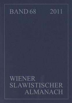 Wiener Slawistischer Almanach, Band 68/2011 von Hansen-Löve,  Aage A