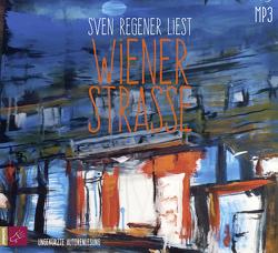 Wiener Straße von Regener,  Sven
