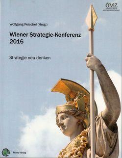 Wiener Strategie-Konferenz 2016 von Peischel,  Wolfgang