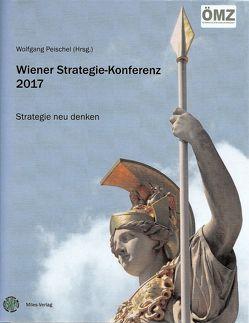 Wiener Strategie-Konferenz 2017 von Peischel,  Wolfgang