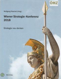 Wiener Strategie-Konferenz 2018 von Peischel,  Wolfgang