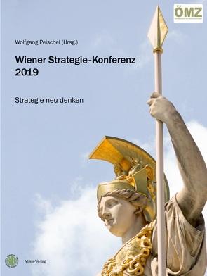 Wiener Strategie-Konferenz 2019 von Peischel,  Wolfgang