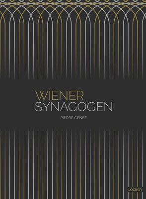 Wiener Synagogen von Genée,  Pierre