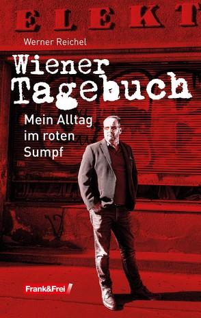Wiener Tagebuch von Reichel,  Werner