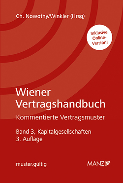 Wiener Vertragshandbuch Kapitalgesellschaften von Nowotny,  Christian, Winkler,  Oskar
